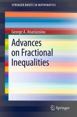 Anastassiou, George A. - Advances on Fractional Inequalities, ebook