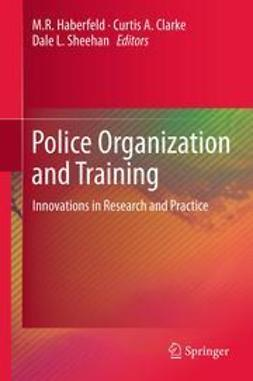 Haberfeld, M.R. - Police Organization and Training, ebook