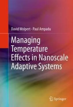 Wolpert, David - Managing Temperature Effects in Nanoscale Adaptive Systems, ebook