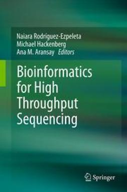 Rodríguez-Ezpeleta, Naiara - Bioinformatics for High Throughput Sequencing, ebook