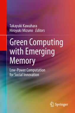 Kawahara, Takayuki - Green Computing with Emerging Memory, ebook