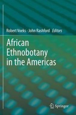 Voeks, Robert - African Ethnobotany in the Americas, ebook