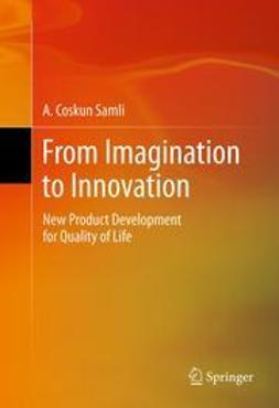 Samli, A. Coskun - From Imagination to Innovation, e-bok
