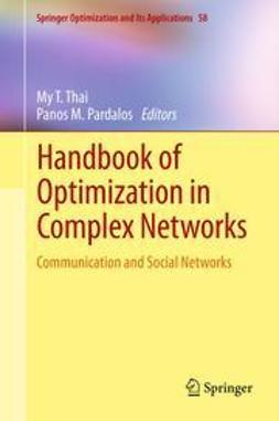 Thai, My T. - Handbook of Optimization in Complex Networks, ebook