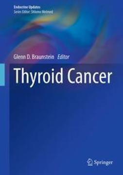 Braunstein, Glenn D. - Thyroid Cancer, ebook