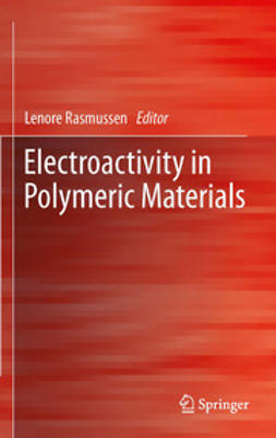 Rasmussen, Lenore - Electroactivity in Polymeric Materials, ebook