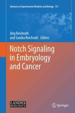 Reichrath, Jörg - Notch Signaling in Embryology and Cancer, ebook