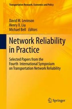 Levinson, David M. - Network Reliability in Practice, ebook