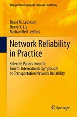 Levinson, David M. - Network Reliability in Practice, ebook