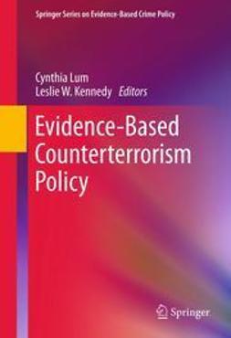 Lum, Cynthia - Evidence-Based Counterterrorism Policy, e-bok