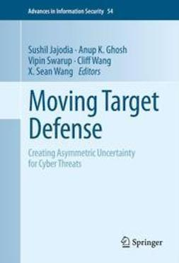 Jajodia, Sushil - Moving Target Defense, e-kirja