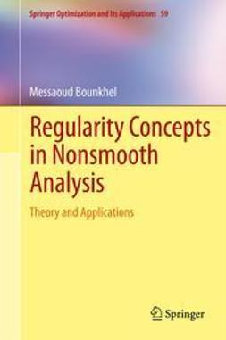 Bounkhel, Messaoud - Regularity Concepts in Nonsmooth Analysis, ebook