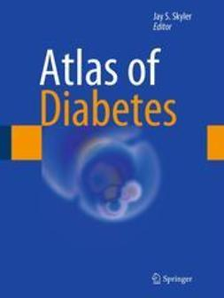 Skyler, Jay - Atlas of Diabetes, ebook