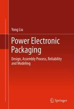 Liu, Yong - Power Electronic Packaging, ebook