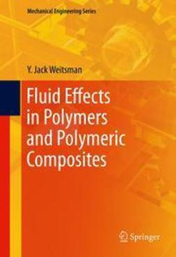 Weitsman, Y. Jack - Fluid Effects in Polymers and Polymeric Composites, ebook