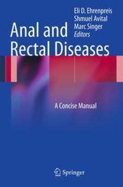 Ehrenpreis, Eli D. - Anal and Rectal Diseases, ebook