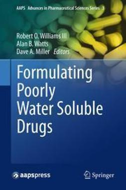 III, Robert O. Williams - Formulating Poorly Water Soluble Drugs, e-bok