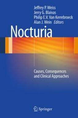 FACS, Jeffrey P. Weiss, MD, - Nocturia, ebook