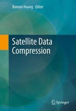 Huang, Bormin - Satellite Data Compression, ebook