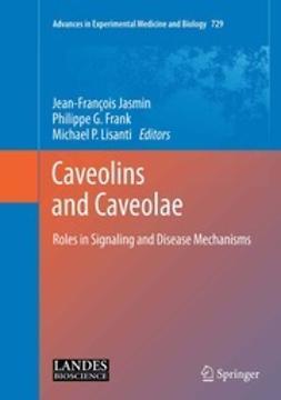 Jasmin, Jean-François - Caveolins and Caveolae, ebook