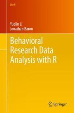 Li, Yuelin - Behavioral Research Data Analysis with R, ebook