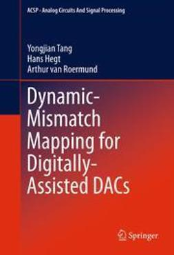 Tang, Yongjian - Dynamic-Mismatch Mapping for Digitally-Assisted DACs, ebook