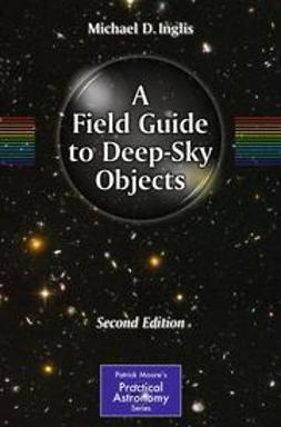 Inglis, Michael D. - A Field Guide to Deep-Sky Objects, ebook