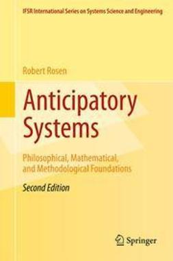 Rosen, Robert - Anticipatory Systems, ebook