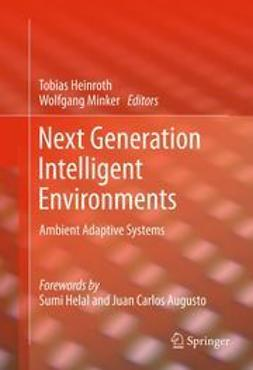 Minker, Wolfgang - Next Generation Intelligent Environments, ebook