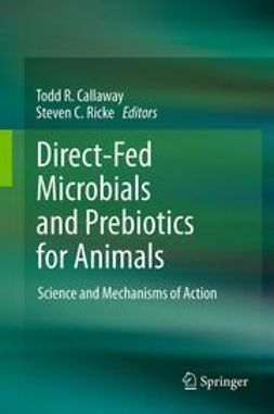 Callaway, Todd R. - Direct-Fed Microbials and Prebiotics for Animals, ebook
