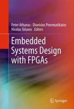 Athanas, Peter - Embedded Systems Design with FPGAs, e-kirja