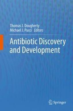 Dougherty, Thomas J. - Antibiotic Discovery and Development, e-kirja