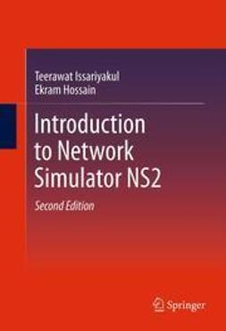 Issariyakul, Teerawat - Introduction to Network Simulator NS2, ebook
