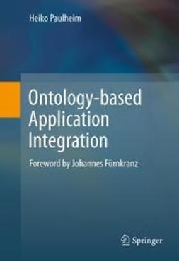 Paulheim, Heiko - Ontology-based Application Integration, ebook