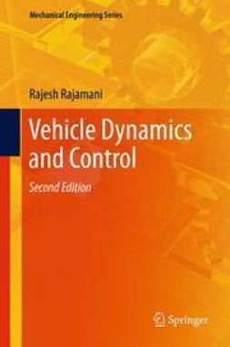 Rajamani, Rajesh - Vehicle Dynamics and Control, ebook