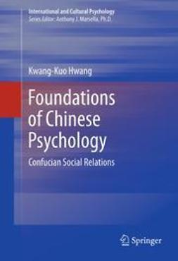 Hwang, Kwang-Kuo - Foundations of Chinese Psychology, ebook