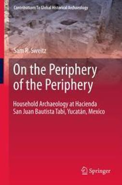 Sweitz, Sam R. - On the Periphery of the Periphery, ebook