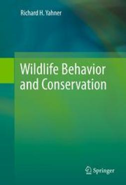 Yahner, Richard H. - Wildlife Behavior and Conservation, ebook