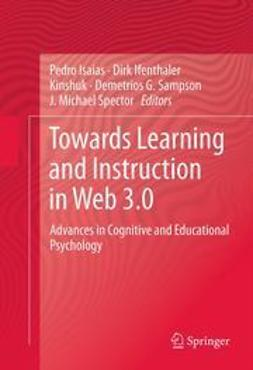 Isaias, Pedro - Towards Learning and Instruction in Web 3.0, ebook