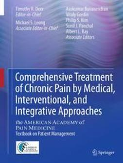 Deer, Timothy R. - Comprehensive Treatment of Chronic Pain by Medical, Interventional, and Integrative Approaches, ebook