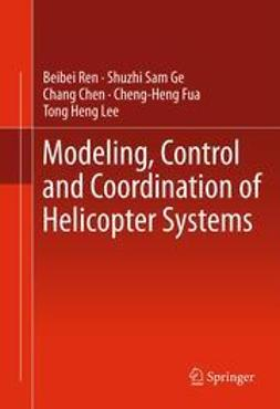 Ren, Beibei - Modeling, Control and Coordination of Helicopter Systems, e-bok