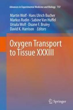 Wolf, Martin - Oxygen Transport to Tissue XXXIII, ebook