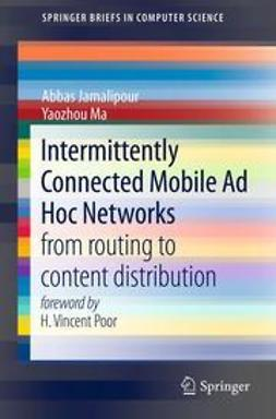 Jamalipour, Abbas - Intermittently Connected Mobile Ad Hoc Networks, e-kirja