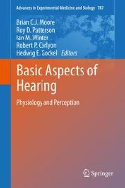 Moore, Brian C. J. - Basic Aspects of Hearing, ebook