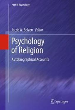 Belzen, Jacob A. - Psychology of Religion, ebook