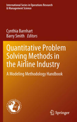 Barnhart, Cynthia - Quantitative Problem Solving Methods in the Airline Industry, e-kirja