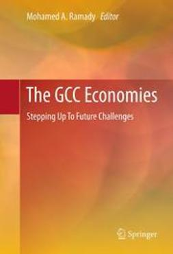 Ramady, Mohamed A. - The GCC Economies, ebook