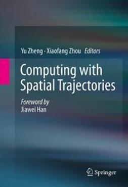Zheng, Yu - Computing with Spatial Trajectories, ebook
