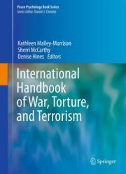 Malley-Morrison, Kathleen - International Handbook of War, Torture, and Terrorism, ebook