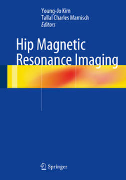 Kim, Young-Jo - Hip Magnetic Resonance Imaging, ebook